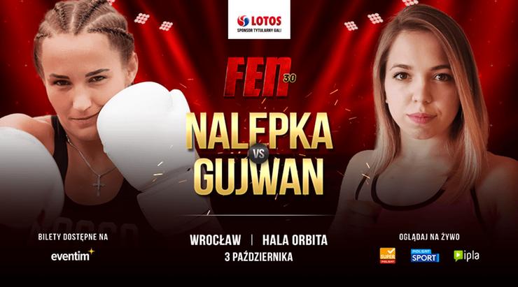 FEN 30: LOTOS Fight Night. Nalepka - Gujwan starciem w K1