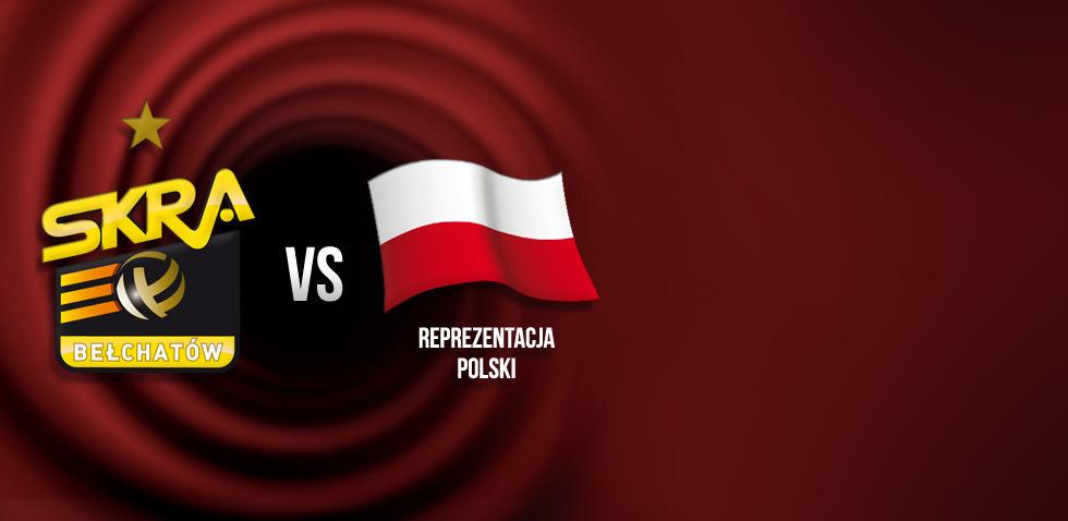 PGE Skra Bełchatów - Reprezentacja Polski mężczyzn